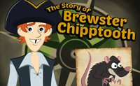 The Story of Brewster Chipptooth