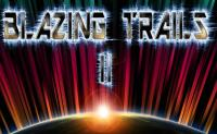 Blazing Trails 2