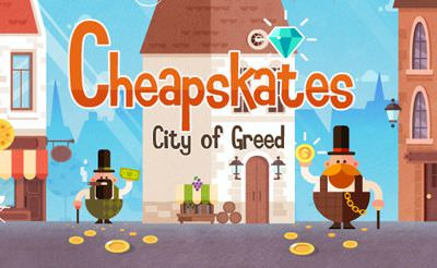 Cheapskates: City of Greed