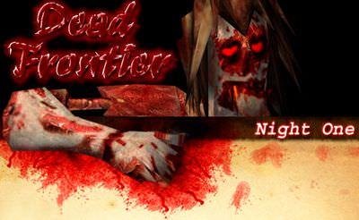 Dead Frontier: Night One