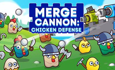 Merge Cannon: Chicken Def...