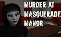 Murder at Masquerade Manor