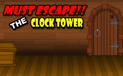 Must Escape the Clock Tower