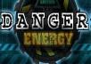 Danger! Energy