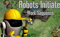 Robots Initiate Work Sequence
