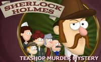 Sherlock Holmes - TeaShop Murder