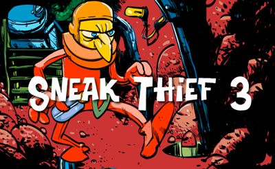 Sneak Thief: Triple Trouble